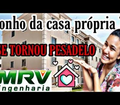 Sonho da casa própria : Construtora MRV (FINANCIAMENTO)